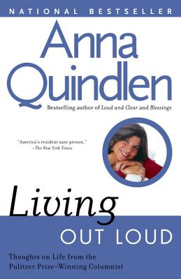 Living Out Loud By Quindlen, Anna