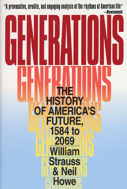 Generations By Strauss, William/ Howe, Neil